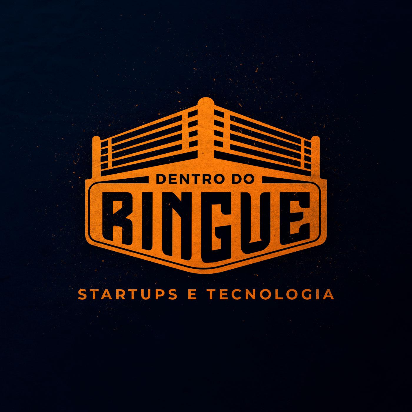Dentro do Ringue - Startups e Tecnologia